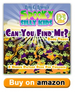 Spooky Silly Kids: Can You Find Me? Book 3